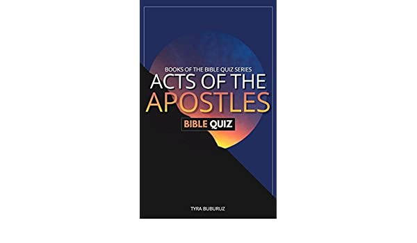 Acts of the Apostles Bible Quiz (Books of the Bible Quiz