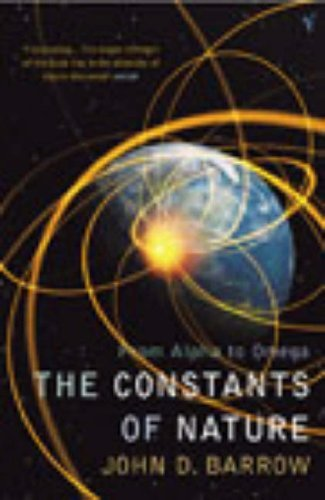 The Constants Of Nature by John D. Barrow (2003-08-07)