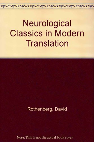 Neurological Classics in Modern Translation
