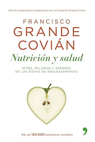 Nutrición y salud por Francisco Grande Covián