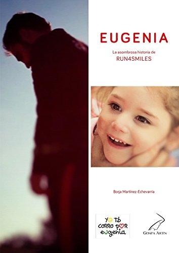 EUGENIA: La asombrosa historia de RUN4SMILES