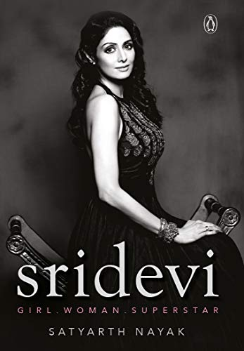 Sridevi: Girl Woman Superstar