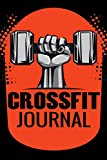 Crossfit Journal: WOD Log Book | Cross Training Exercise Planner | Track +150 WODs & Personal Records | Easy-to-Carry (6'x9', 100 pages)