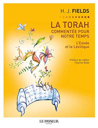La Torah commentée pour notre temps - tome 2 L'exode et le Lévitique