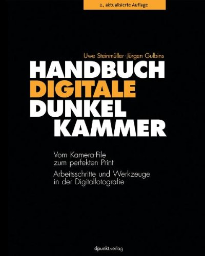 Handbuch Digitale Dunkelkammer: ...