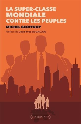 La super-classe mondiale contre les peuples