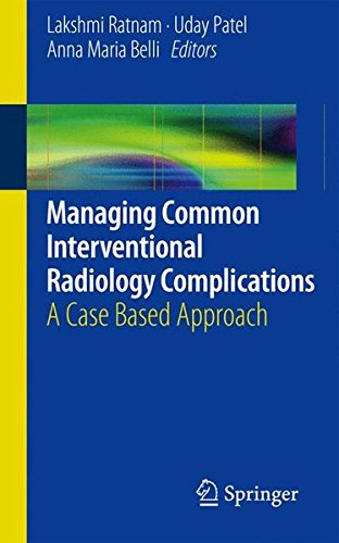 Managing Common Interventional Radiology Complications: A Case Based Approach
