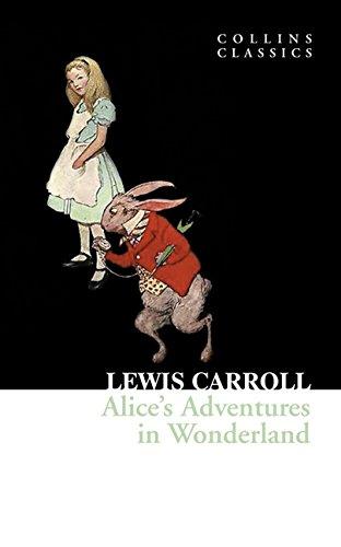 Alice's Adventures in Wonderland (Collins Classics) por Lewis Carroll