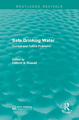 Safe Drinking Water: Current And Future Problems (routledge Revivals) por Clifford S. Russell epub