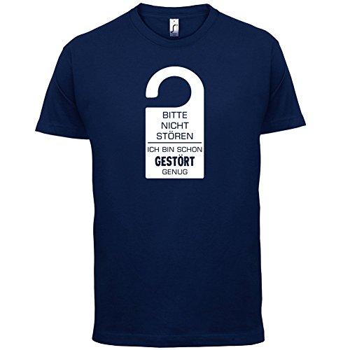 Bitte nicht stören-Ich bin schon gestört genug - Herren T-Shirt - 13 Farben Navy