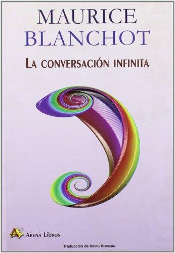 Conversación infinita,La por Maurice Blanchot