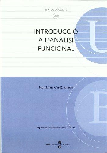 Introducció a l'anàlisi funcional por Joan Lluís Cerdà Martín