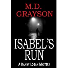 Isabel's Run (Danny Logan Mystery #3) (English Edition)