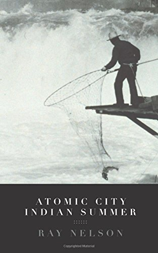 Atomic City Indian Summer