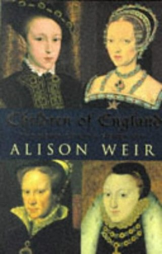 Children Of England: The Heirs of King Henry VIII