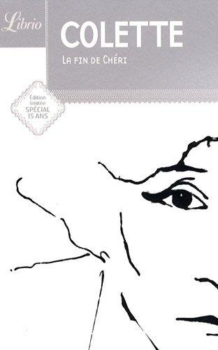 La fin de Chéri : Edition limitée spécial 15 ans