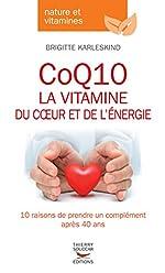 CoQ10, la vitamine du coeur et de l'énergie de Brigitte Karleskind