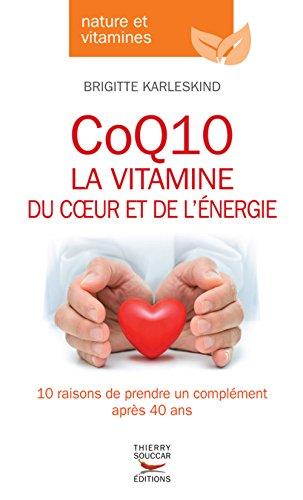 CoQ10, la vitamine du coeur et de l'énergie