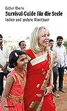 Expert Marketplace - Dr. Esther Oberle - Survival-Guide für die Seele: Indien und andere Abenteuer