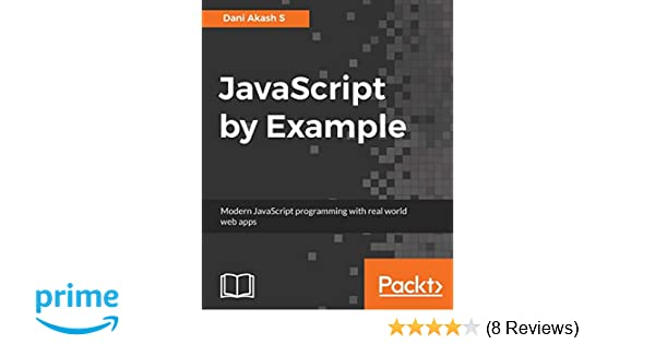 Buy JavaScript by Example Book Online at Low Prices in India