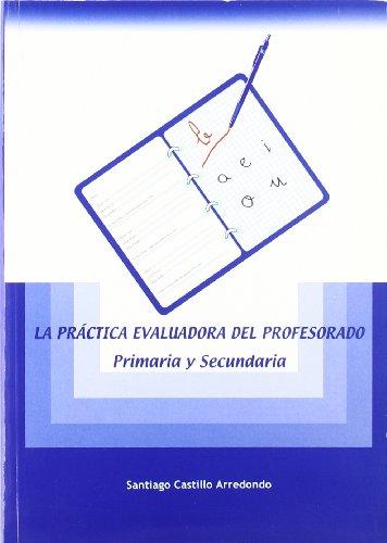 La Practica Evaluadora Del Profesorado