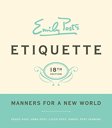 Emily Post's Etiquette: Manners for a New World (Emily's Post's Etiquette (Thumb Indexed))