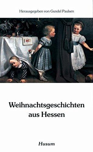 Weihnachtsgeschichten aus Hessen (Husum-Taschenbuch)