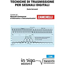 Tecniche di trasmissione per segnali digitali: Coedizione Zanichelli - in riga (in riga ingegneria Vol. 136) (Italian Edition)