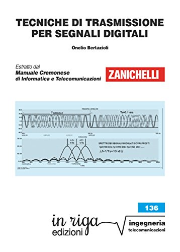 Tecniche di trasmissione per segnali digitali: Coedizione Zanichelli - in riga (in riga ingegneria Vol. 136)