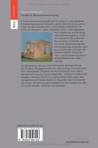 Handbuch Bauwerksvermessung: Geodäsie, Photogrammetrie, Laserscanning (Bauhandbuch)