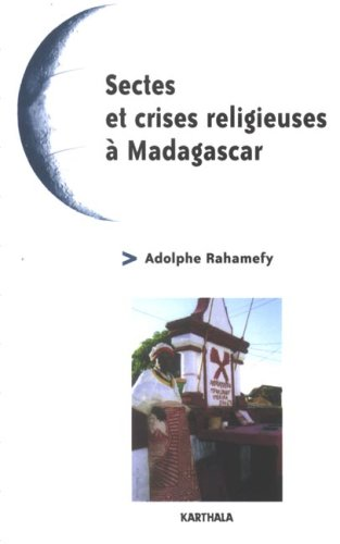 Sectes et crises religieuses à Madagascar