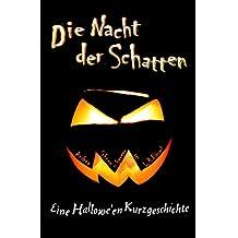 Die Nacht der Schatten: Eine Halloween-Kurzgeschichte