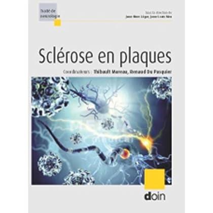 La sclérose en plaques (Traité de neurologie)