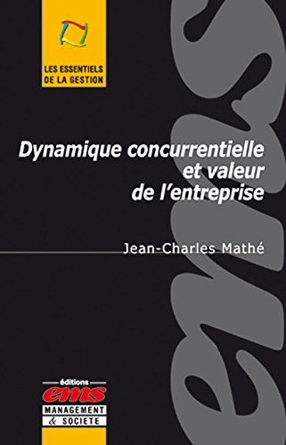 Dynamique concurrentielle et valeur de l'entreprise