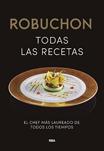 Robuchon. Todas las recetas (GASTRONOMÍA Y COCINA) eBook: Joel Robuchon , ROSA TOVAR LARRUCEA: Amazon.es: Tienda Kindle
