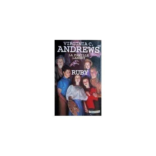La famille Landry, N° 1 : Ruby par Virginia-C Andrews