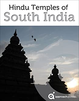 India Revealed: Hindu Temples of South India (Travel Guide) (English Edition) de [Approach Guides, Raezer, David, Raezer, Jennifer]