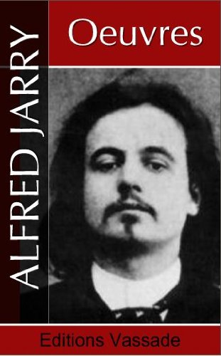 Alfred Jarry : Oeuvres par Alfred Jarry
