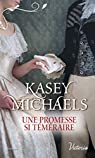 Une promesse si téméraire par Michaels