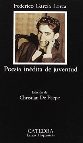 Poesia inedita de juventud / Youth unpublished poetry (Letras Hispanicas)