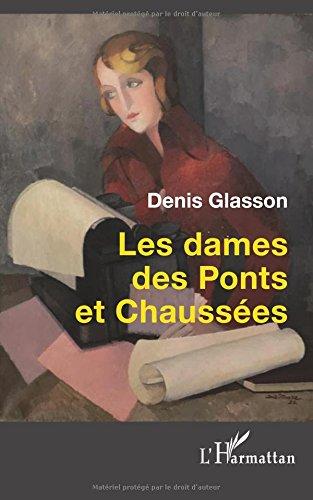Les dames des Ponts et Chaussées