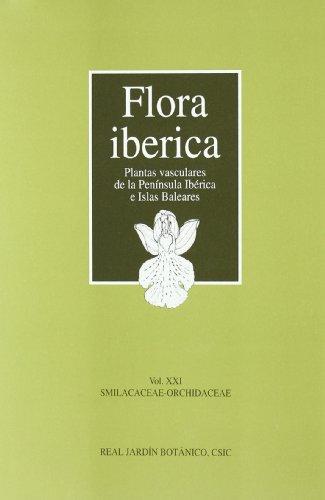 Flora ibérica: Smilacaceae-orchidaceae
