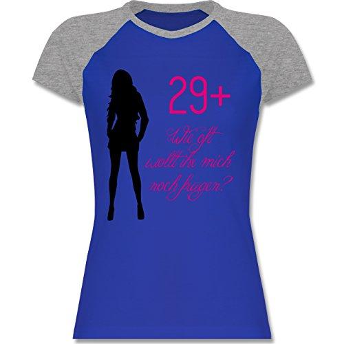 Geburtstag - 29+ Wie oft wollt ihr noch fragen? - zweifarbiges Baseballshirt / Raglan T-Shirt für Damen Royalblau/Grau meliert