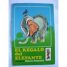 EL REGALO DEL ELEFANTE