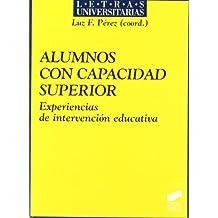Alumnos con capacidad superior: experiencias de intervención educativa (Letras universitarias)