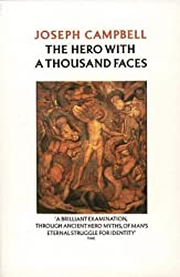 The Hero with a Thousand Faces by Joseph Campbell (1993-09-13)