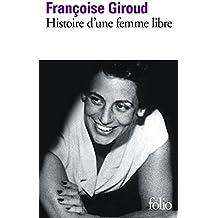 Histoire d'une femme libre (Folio)