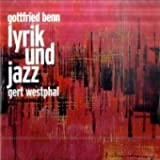 Gottfried Benn: Lyrik und Jazz