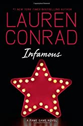 Infamous (Fame Game) by Lauren Conrad (2013-09-26)