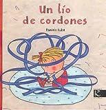 LIO DE CORDONES, UN (Álbum Infantil)